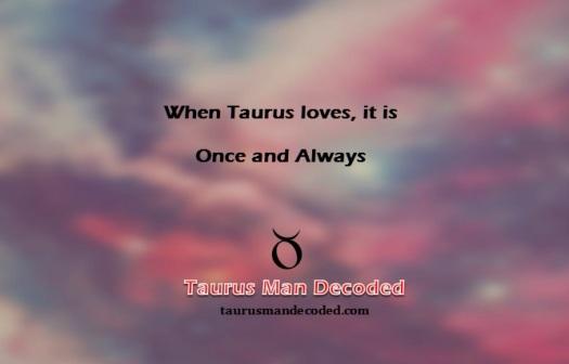 Confessions Of A Taurus Taurus Man Blog